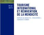 Parution : Olivier Brito. Tourisme international et réinvention de la mendicité