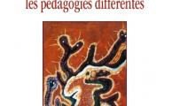 Parution : Le rapport aux savoirs dans les pédagogies différentes