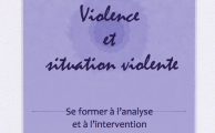 Violences et situations violentes : la violence en situations